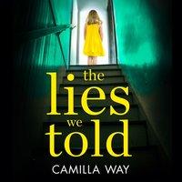 Lies We Told - Camilla Way - audiobook
