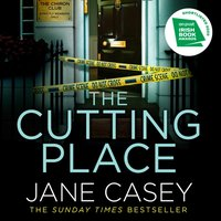 Cutting Place - Jane Casey - audiobook