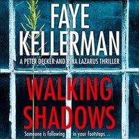 Walking Shadows - Faye Kellerman - audiobook