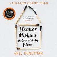 Eleanor Oliphant is Completely Fine - Gail Honeyman - audiobook
