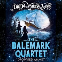 Drowned Ammet (The Dalemark Quartet, Book 2) - Diana Wynne Jones - audiobook