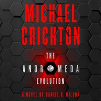 Andromeda Evolution - Michael Crichton - audiobook