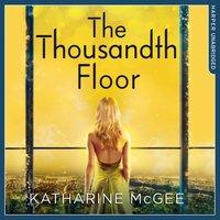 Thousandth Floor - Katharine McGee - audiobook