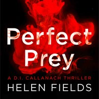 Perfect Prey (A DI Callanach Thriller, Book 2) - Helen Fields - audiobook