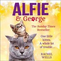 Alfie and George - Rachel Wells - audiobook