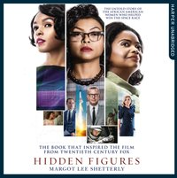Hidden Figures: The Untold Story of the African American Women Who Helped Win the Space Race - Margot Lee Shetterly - audiobook