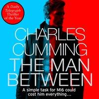 Man Between - Charles Cumming - audiobook