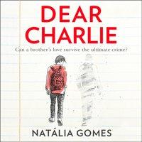 Dear Charlie - Natalia Gomes - audiobook