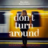 Don't Turn Around - Amanda Brooke - audiobook