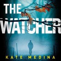 Watcher - Kate Medina - audiobook