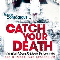 Catch Your Death - Mark Edwards - audiobook