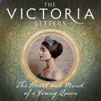 Victoria Letters - Helen Rappaport - audiobook