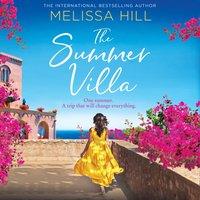 Summer Villa - Melissa Hill - audiobook
