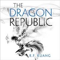 Dragon Republic (The Poppy War, Book 2) - R.F. Kuang - audiobook