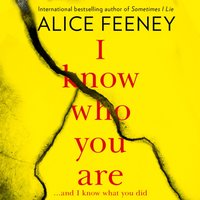 I Know Who You Are - Alice Feeney - audiobook