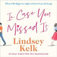 In Case You Missed It - Lindsey Kelk - audiobook