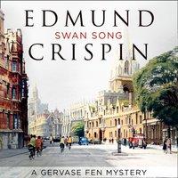 Swan Song - Edmund Crispin - audiobook