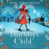 Thursday's Child - Noel Streatfeild - audiobook