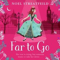 Far To Go - Noel Streatfeild - audiobook
