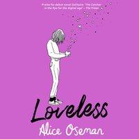 Loveless - Alice Oseman - audiobook