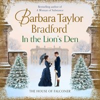 In the Lion's Den: The House of Falconer - Barbara Taylor Bradford - audiobook