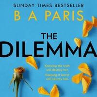 Dilemma - B A Paris - audiobook