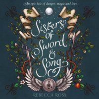Sisters of Sword and Song - Rebecca Ross - audiobook