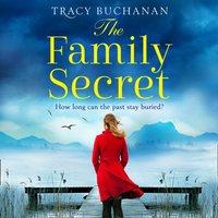Family Secret - Tracy Buchanan - audiobook