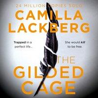 Gilded Cage - Camilla Lackberg - audiobook