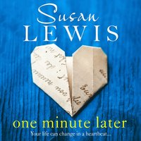 One Minute Later - Susan Lewis - audiobook