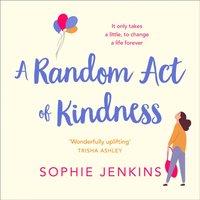 Random Act of Kindness - Sophie Jenkins - audiobook