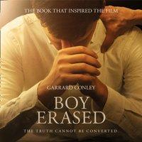 Boy Erased - Garrard Conley - audiobook