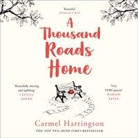 Thousand Roads Home - Carmel Harrington - audiobook
