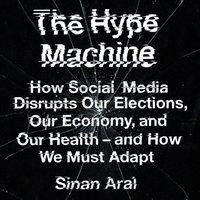 Hype Machine - Sinan Aral - audiobook