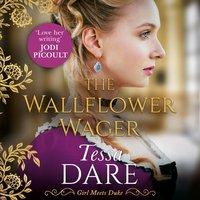 Wallflower Wager - Tessa Dare - audiobook