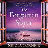 Forgotten Sister - Nicola Cornick - audiobook
