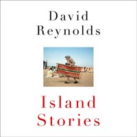 Island Stories: An Unconventional History of Britain - David Reynolds - audiobook