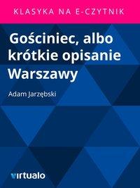 Gościniec, albo krótkie opisanie Warszawy