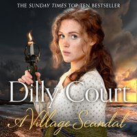 Village Scandal (The Village Secrets, Book 2) - Dilly Court - audiobook