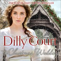 Christmas Wedding: The first book in the heartwarming, romance saga from the Sunday Times bestselling author of The Village Scandal (The Village Secrets, Book 1) - Dilly Court - audiobook