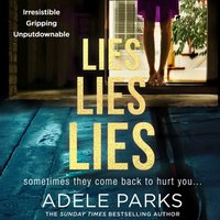 Lies Lies Lies - Adele Parks - audiobook