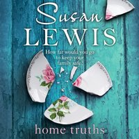 Home Truths - Susan Lewis - audiobook