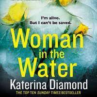 Woman in the Water - Katerina Diamond - audiobook
