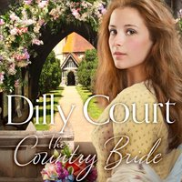 Country Bride (The Village Secrets, Book 3) - Dilly Court - audiobook