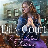 Rag-and-Bone Christmas - Dilly Court - audiobook