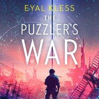 Puzzler's War (The Tarakan Chronicles, Book 2) - Eyal Kless - audiobook
