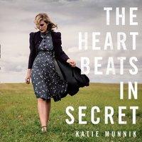 Heart Beats in Secret - Katie Munnik - audiobook