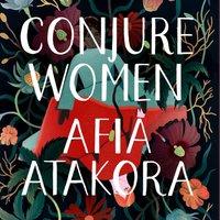Conjure Women - Afia Atakora - audiobook