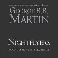 Nightflyers - George R. R. Martin - audiobook