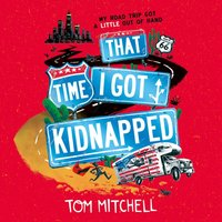 That Time I Got Kidnapped - Tom Mitchell - audiobook